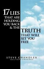 17 Lies That Are Holding You Back and the Truth That Will Set You Free, Steve Ch