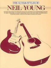 The Guitar Styles of Neil Young: With Tablature (The Guitar Styles of... Series