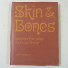 JOHN LANGSTAFF skin & bones & other folk songs for group singing , ex-lib