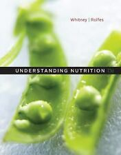 Understanding Nutrition by Eleanor Noss Whitney and Sharon Rady Rolfes 13th Ed