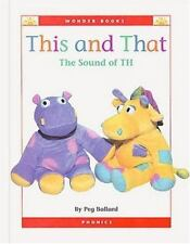 This and That: The Sound of Th (Wonder Books Phonics Readers; Blends)-ExLibrary