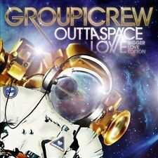Outta Space Love Bigger Love Edition by Group 1 Crew CD 2012 Fervent Group1Crew
