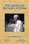 The Legacy of Zecharia Sitchin : The Shifting Paradigm by M. J. Evans (2011,...
