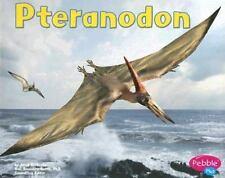 Pteranodon (Pebble Plus Dinosaurs and Prehistoric Animals)