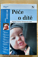 Child Care  Pece o dite by Josef Svejcar  In Czech language 2003