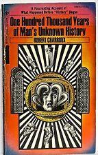 Robert Charroux — One Hundred Thousand Years of Man's Unknown History— Berkley