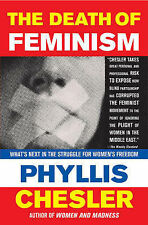 The Death of Feminism: What's Next in the Struggle for Women's Freedom by PH...