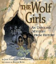 The Wolf Girls: An Unsolved Mystery from History, Hardcover, We Combine Shipping