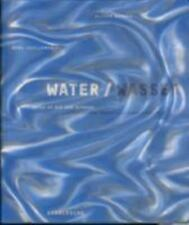 NEW - Water: Unity of Art and Science by Oliver Herwig; Axel Thallemer