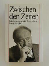 Bruno Kreisky Zwischen den Zeiten