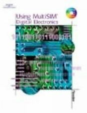 Using MultiSIM : Digital Electronics by John Reeder (2001, Paperback)