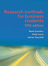 Research Methods for Business Students Fifth Ed. Saunders, Lewis And Thornhill