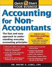 Accounting for Non-Accountants: The Fast and Easy Way to Learn the Basics Pape..