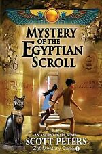 Mystery of the Egyptian Scroll by Scott Peters (2012, Paperback)