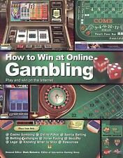 How to Win at Online Gambling : Play and Win on the Internet (2006, Hardcover...