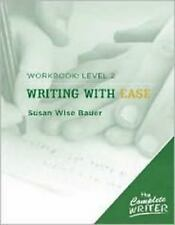 The Complete Writer: Level Two Workbook for Writing with Ease (The Complete Wri