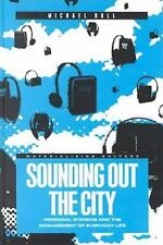 Sounding Out the City: Personal Stereos and the Management of Everyday-ExLibrary