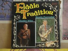FIDDLE TRADITION, CHUBBY WISE HOWDY FORRESTER - STONEWAY LP STY-149