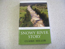 Snowy River Story by Claire Miller (Paperback, 2005)