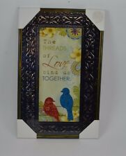 """Stamped Metal Tin Picture Sign The Threads of Love bind us Together Bird 11""""h #2"""