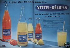 PUBLICITÉ 1958 VITTEL DELICES IL N'Y A QUE DES BONNES ANNÉES - ADVERTISING