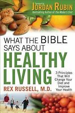 What the Bible Says about Healthy Living : 3 Principles That Will Change Your...