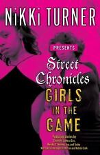 Street Chronicles      Girls in the Game-ExLibrary