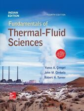 Fundamentals of Thermal-Fluid Sciences by Robert Turner
