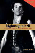 """Highway to Hell: The Life and Death of """"AC/DC"""" Legend Bon Scott 9781891241239"""