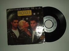 """Pacifique / Another Love In L.A. – Disco Vinile 45 Giri 7"""" Stampa Francia 1990"""