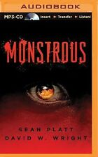 Monstrous by Sean Platt and David Wright (2015, MP3 CD, Unabridged)