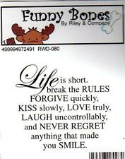 New Cling Riley & Company Funny Bones Rubber Stamp LIFE IS SHORT NEVER REGRET