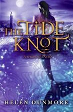 Ingo Ser.: The Tide Knot 2 by Helen Dunmore (2008, Hardcover)