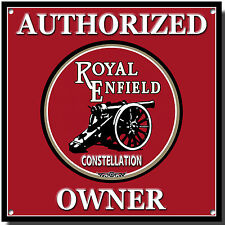 AUTHORIZED ROYAL ENFIELD CONSTELLATION OWNER METAL SIGN.VINTAGE ENFIELD BIKES.