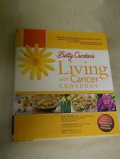 Betty crocker's Living with Cancer Cookbook by Kris Ghosh, Linda Carson, Elyse C