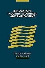 Innovation, Industry Evolution and Employment (2010, Paperback)
