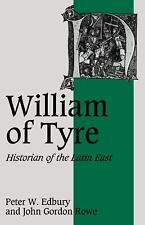 Cambridge Studies in Medieval Life and Thought Fourth Ser.: William of Tyre :...