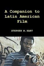 Monografías A: A Companion to Latin American Film Volume 207 by Stephen M....