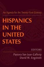 Hispanics in the United States: An Agenda for the Twenty-First Century-ExLibrary