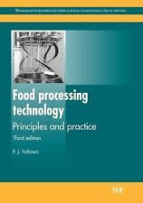 Food Processing Technology : Principles and Practice by P. J. Fellows (2009,...