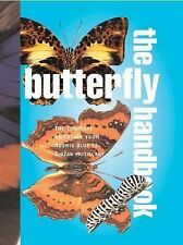 The Butterfly Handbook: The Definitive Reference for Every Enthusiast (Quarto Bo