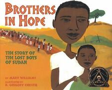 Brothers in Hope: The Story of the Lost Boys of Sudan (Coretta Scott King Illus