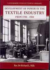 Development of Power in the Textile Industry from 1700 - 1930 by Rev. Dr Richard