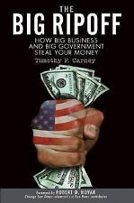 The Big Ripoff: How Big Business and Big Government Steal Your Money-ExLibrary