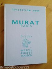 Marcel Robbez Masson. Collection 2009. Catalogue Murat Paris
