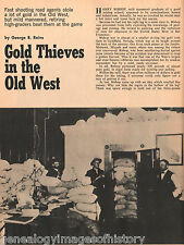 High Graders Stole More Gold Than Outlaws
