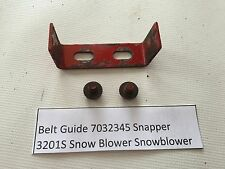 Belt Guide 7032345 Snapper 3201S Snow Blower Snowblower