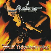RAVEN-CD-Walk Through Fire Iron maiden Judas priest King Diamond