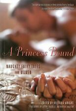 A Princess Bound: Naughty Fairy Tales for Women-ExLibrary