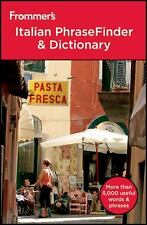 Frommer's Italian PhraseFinder and Dictionary (Frommer's Phrase Books)